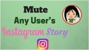 Instagram latest feature let you mute story